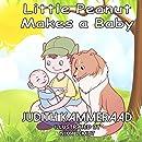 Little Peanut Makes a Baby (Little Peanut's Wild Ride) (Volume 1)