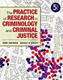 The Practice of Research in Criminology and Criminal Justice, Bachman, Ronet D. and Schutt, Russell K., 1452258198