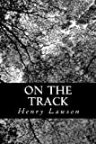 On the Track, Henry Lawson, 1491252421