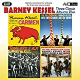 3 Classic Albums Plus - Barney Kessel - Some Like It Hot / Poll Winners / Carmen