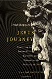 img - for Jesus Journey: Shattering the Stained Glass Superhero and Discovering the Humanity of God book / textbook / text book
