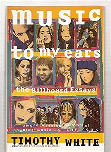 Music To My Ears The Billboard Essays Profiles Of Popular Music