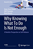 Why Knowing What To Do Is Not Enough: A Realistic Perspective on Self-Reliance (Research for Policy)