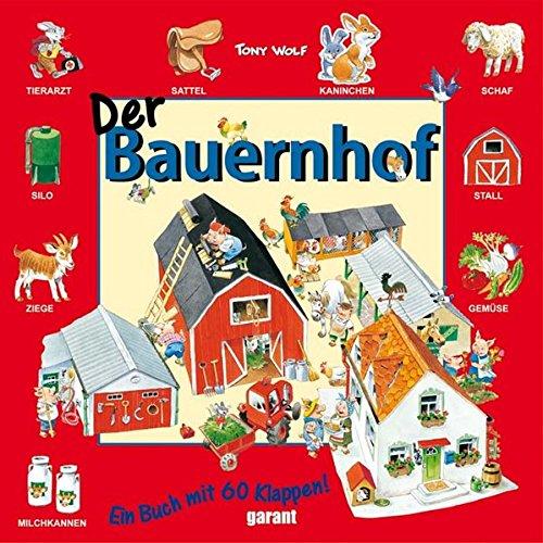 Der Bauernhof. Ein Buch mit 60 Klappen