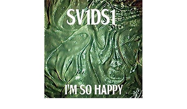 I`m so happy by sv1ds1 on amazon music amazon. Com.