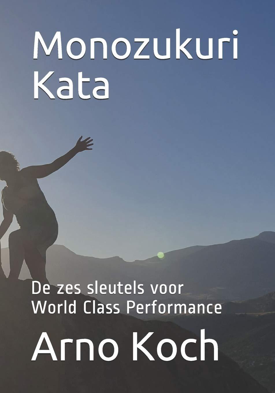 Monozukuri Kata: De zes sleutels voor World Class Performance