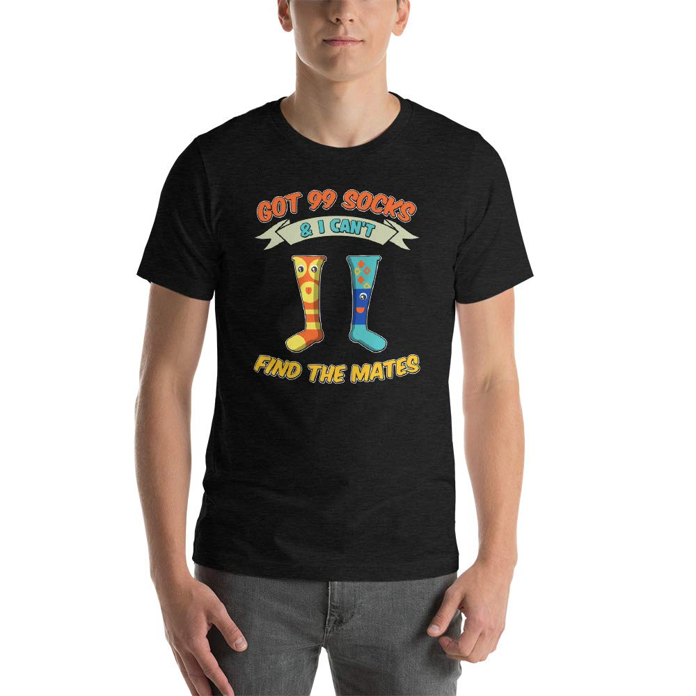 Alpha5StarDeals I Have 99 Socks and I Cant Find The Matches Short-Sleeve Unisex T-Shirt