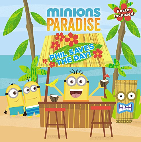 Minions Paradise: Phil Saves the Day! (Minions Pardise)