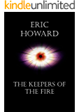 The Keepers of the Fire (The Keepers Trilogy Book 2)