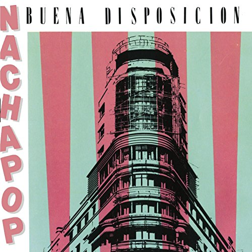 Nacha Pop - Buena Disposicion - Zortam Music