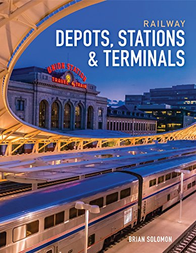 Railway Depots, Stations & - Central Grand Shops Terminal