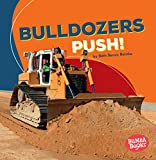 Bulldozers Push! (Construction Zone) (Bumba Books Construction Zone)
