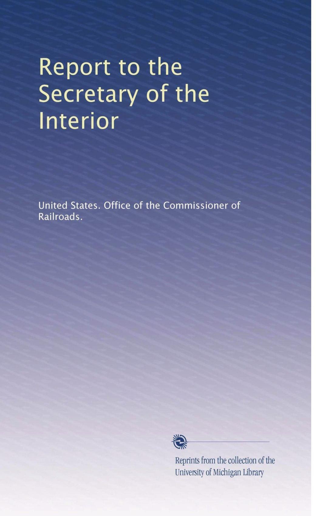 Report to the Secretary of the Interior (Volume 23) pdf epub