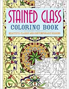 Stained Glass Coloring Book Beautiful Classic And Contemporary Designs Chartwell Coloring Books
