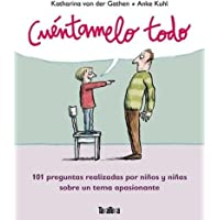 Cuétamelo Todo: 101 preguntas realizadas por niños y niñas sobre un tema