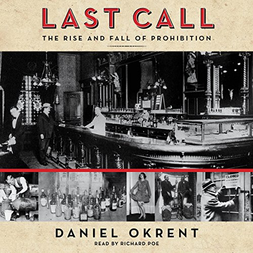 Last Call: The Rise and Fall of Prohibition Audiobook [Free Download by Trial] thumbnail