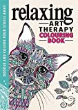 Relaxing Art Therapy (Art Therapy Colouring Books)
