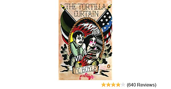 The Tortilla Curtain (Penguin Books With Reading Guides)   Kindle Edition  By T.C. Boyle. Literature U0026 Fiction Kindle EBooks @ Amazon.com.