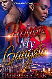 Honor My Gangsta : Book 3 of Your Spouse, My Sponsor