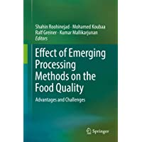 Effect of Emerging Processing Methods on the Food Quality: Advantages and Challenges