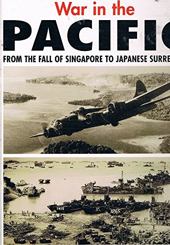 Download War in the Pacific: From the Fall of Singapore to Japanese Surrender pdf epub