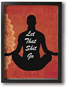 BLOOM SOMEWHERE Zen Buddha Wall Art Let That Bad Things Go Funny Yoga Room Decoration Minimalist Funny Bathroom Wall Decor Red Wooden Frame Ready to Hang 12X16 inches