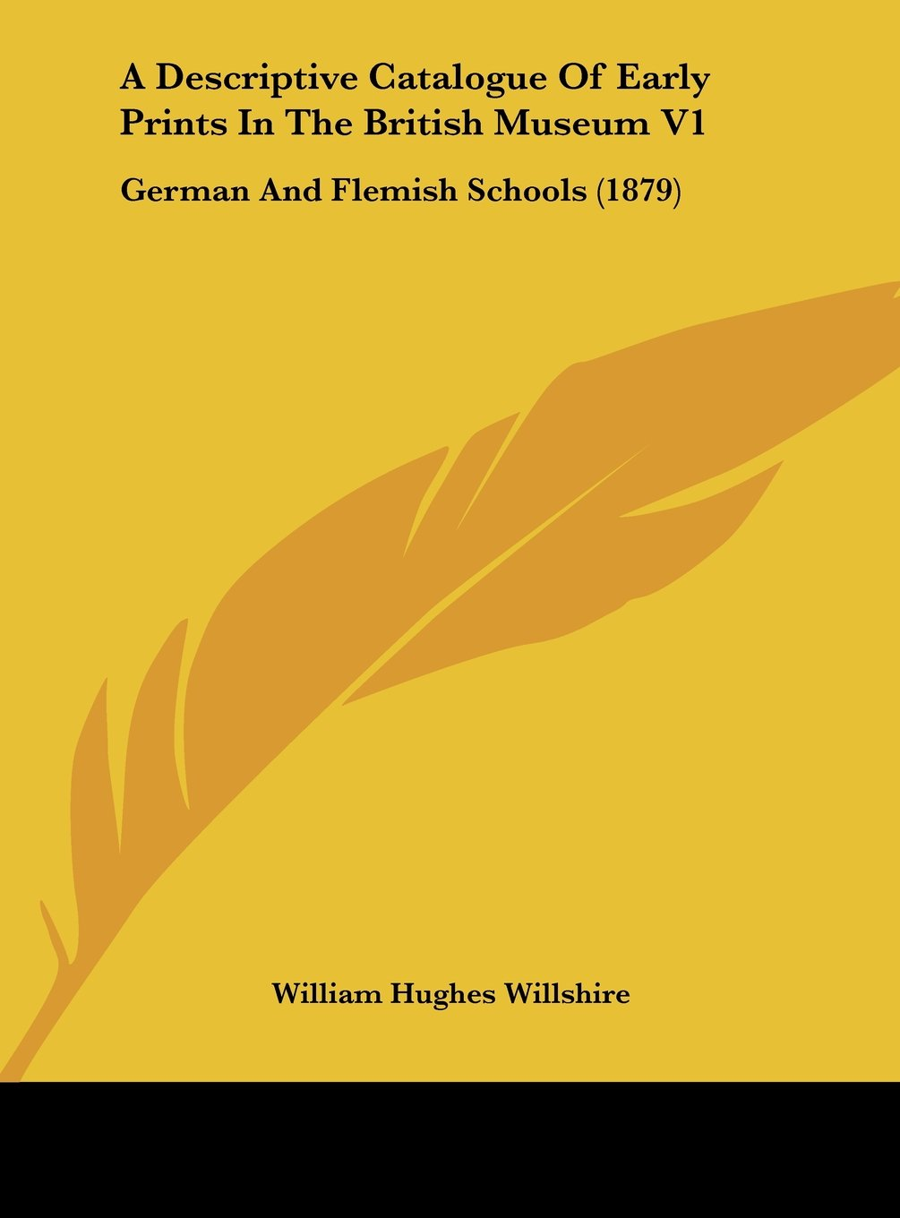 Download A Descriptive Catalogue of Early Prints in the British Museum V1: German and Flemish Schools (1879) pdf