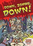 Down, Zombie, Down!, Nadia Higgins, 1622850165