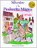 Silvestre Y La Piedrecita Magica / Sylvester and the Magic Pebble (Spanish Edition)