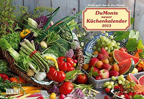 DuMonts neuer Küchenkalender 2013. Broschürenkalender
