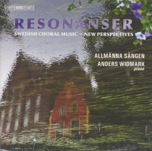 (Resonanser: Swedish Choral Music - New Perspectives)