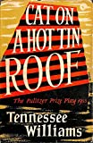 Cat on a Hot Tin Roof 1ST Edition Uk