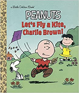 Book Let's Fly a Kite, Charlie Brown! (Little Golden Book)