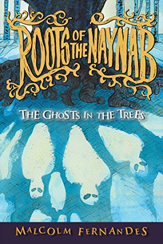 The Ghosts in the Trees (A Fantasy Mystery Series of Lore and Horrors- Book 1) ()