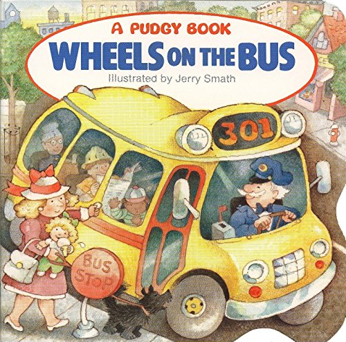 The Wheels on the Bus (Pudgy Board Book) by .pdf