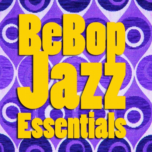 BeBop Jazz Essentials