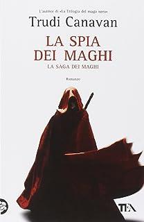 Amazon.it: La corporazione dei maghi - Trudi Canavan, A. Tissoni - Libri