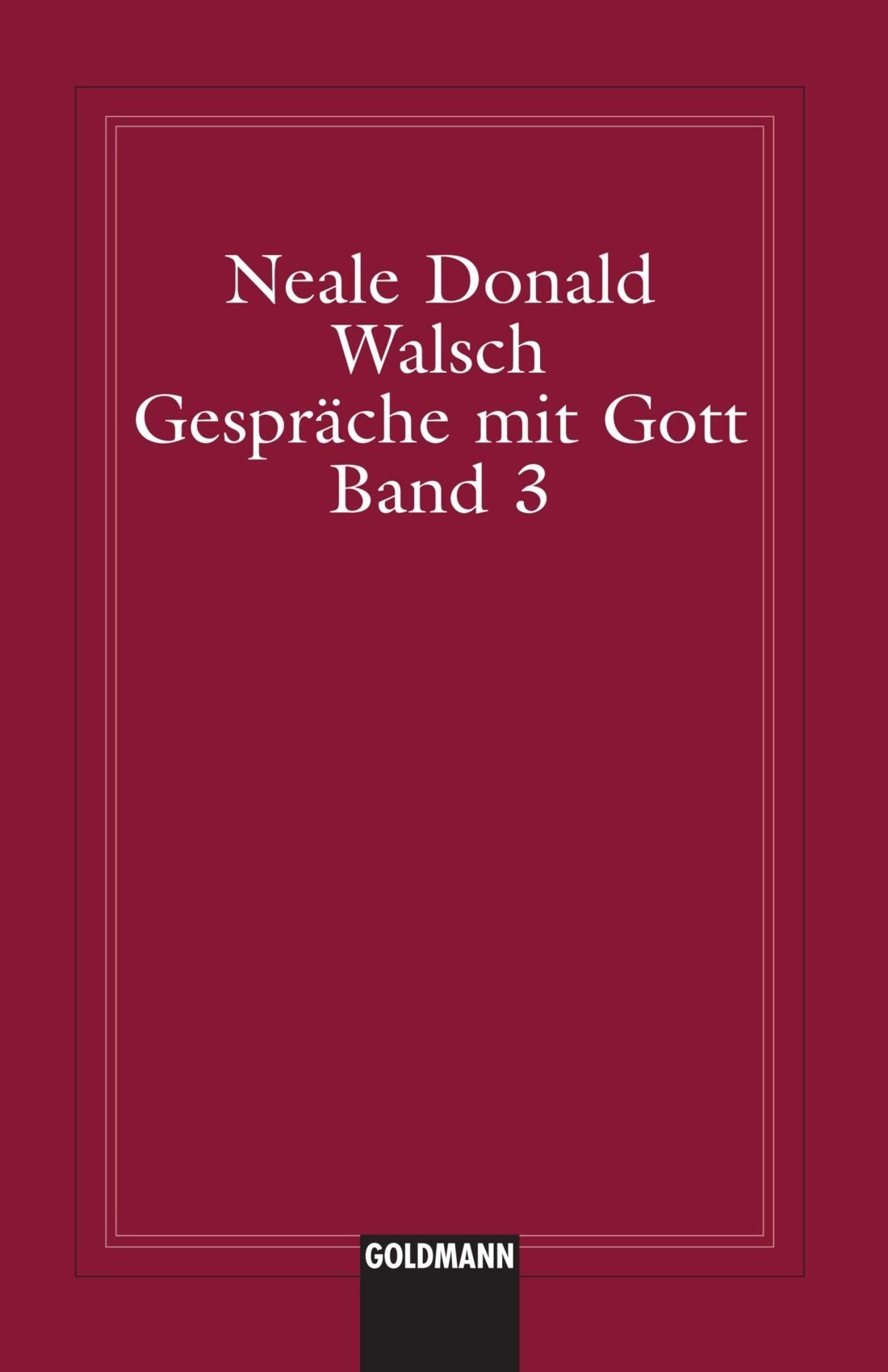 Arbeitsbuch Zu Band 3 (german Edition): Neale Donald Walsch: 9781400039128:  Amazon: Books
