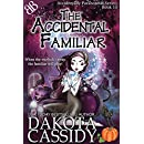 The Accidental Familiar (Accidentally Paranormal Series Book 14)