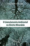 capa de O Licenciamento Ambiental no Direito Minerário