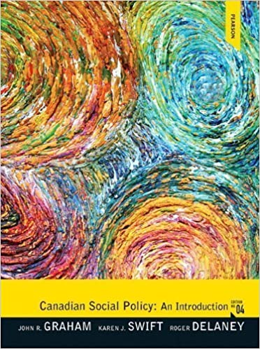 Canadian Social Policy: An Introduction (4th Edition) by John R Graham (Oct 1 2011)