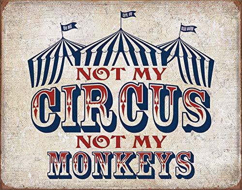 - Desperate Enterprises Not My Circus Not My Monkeys Tin Sign, 16