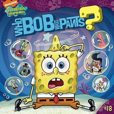 Who Bob What Pants? [WHO BOB WHAT PANTS M/TV]