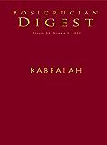 Kabbalah: Rosicrucian Digest (Rosicrucian Order AMORC Kindle Editions) (English Edition)