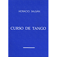 """Horacio Salgán - """"CURSO DE TANGO"""" (Spanish Edition) book cover"""