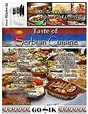Taste of Serbian Cuisine (Balkan Cuisine Book 2)