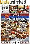 Taste of Serbian Cuisine (Balkan Cuis...