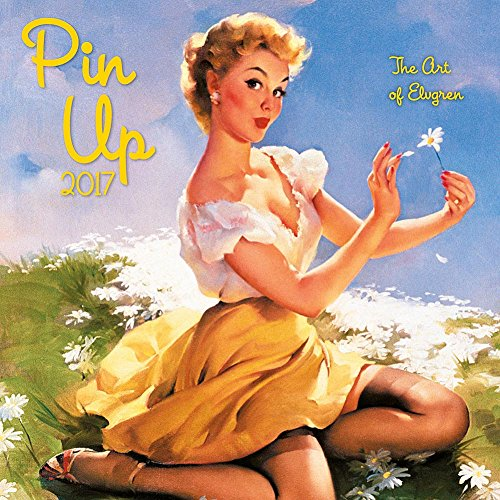 [2017 The Art of Elvgren Pin Up Wall CALENDAR] (1940s Pin Up Girl)