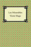Les Miserables [with Biographical Introduction]