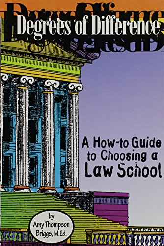 Degrees of Difference: A How-to Guide to Choosing a Law School